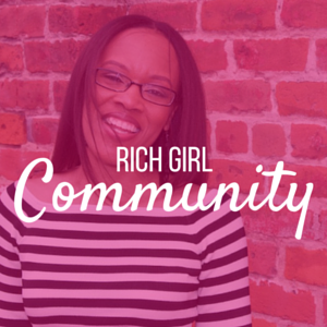 Tiffany Williams Rich Girl Community